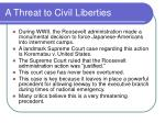 a threat to civil liberties