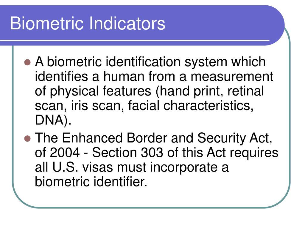 Biometric Indicators