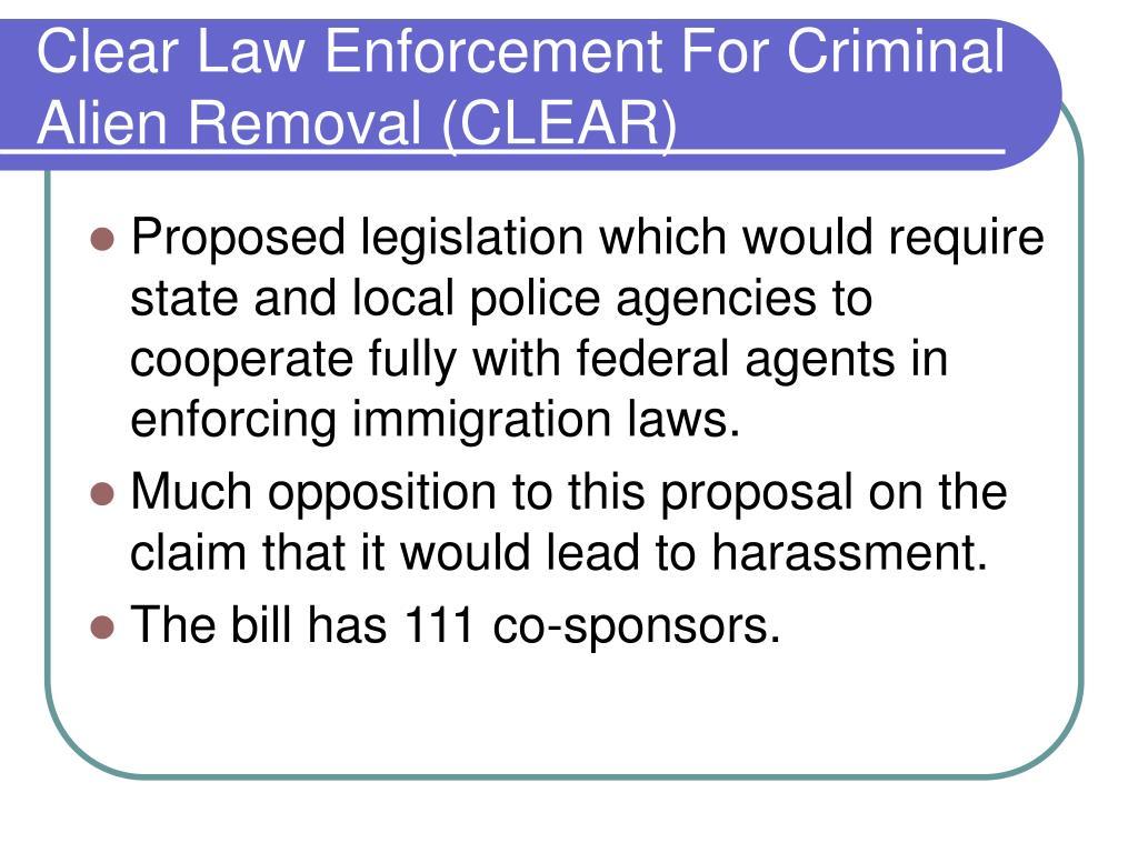 Clear Law Enforcement For Criminal Alien Removal (CLEAR)