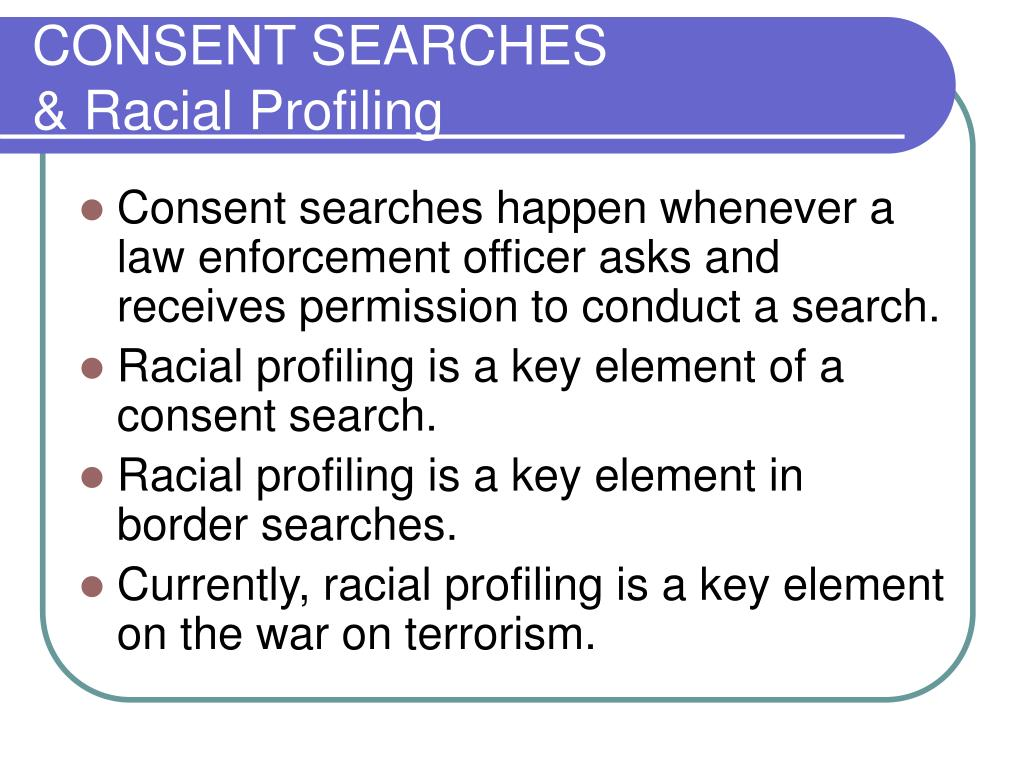 CONSENT SEARCHES