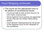 court stripping continued