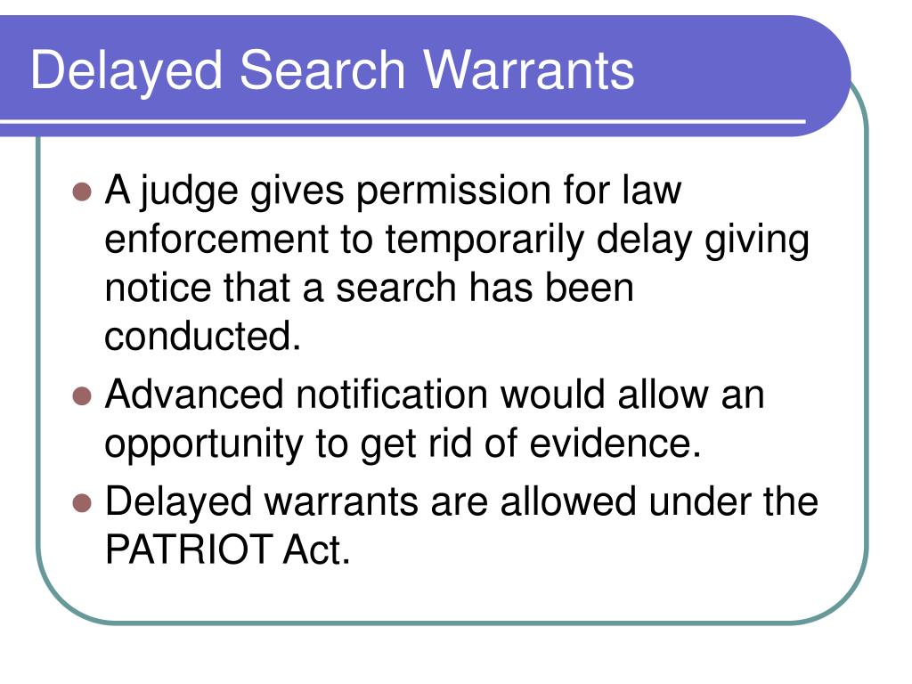 Delayed Search Warrants