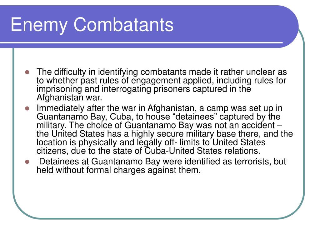 Enemy Combatants