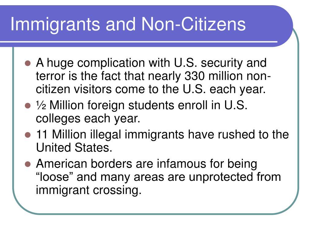 Immigrants and Non-Citizens