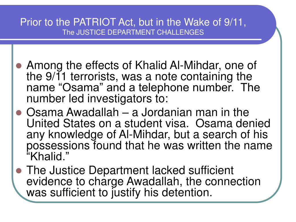 Prior to the PATRIOT Act, but in the Wake of 9/11,