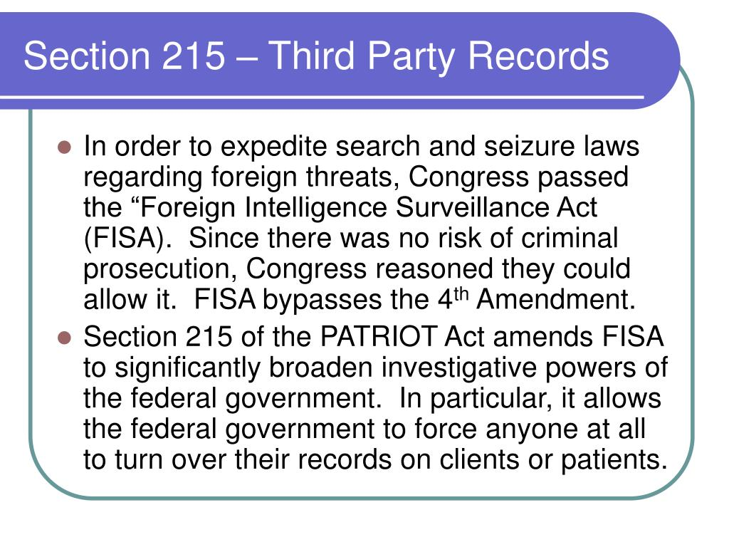 Section 215 – Third Party Records