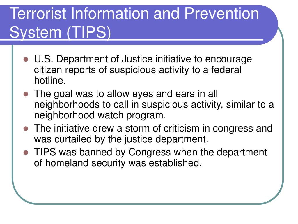 Terrorist Information and Prevention System (TIPS)