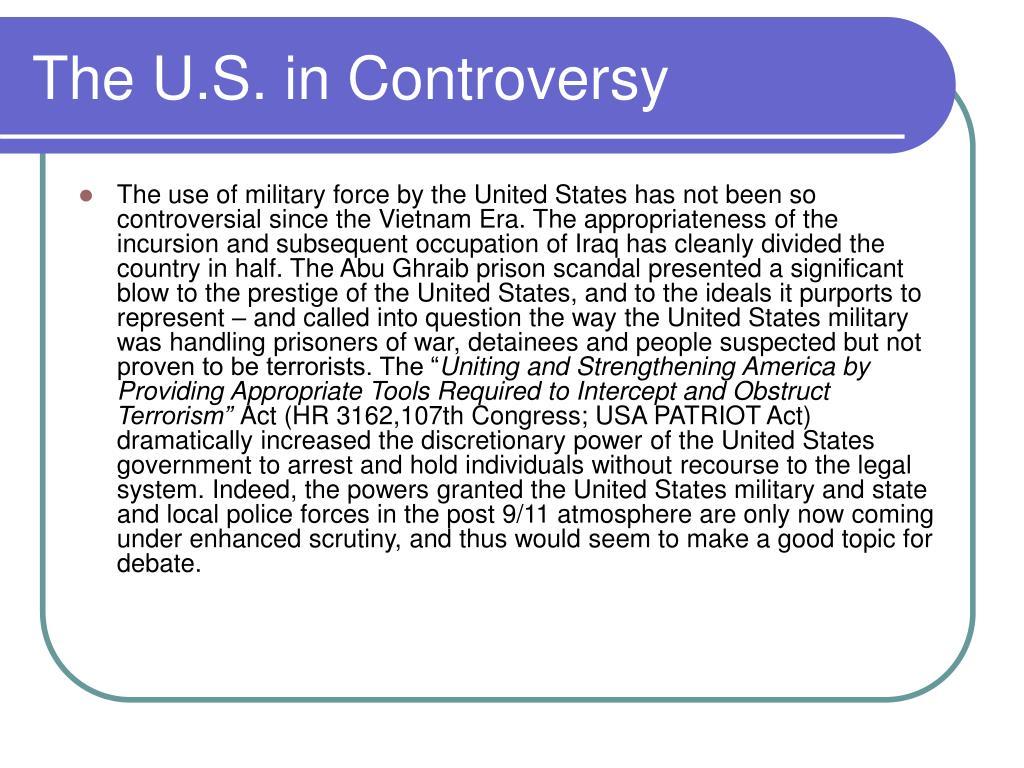 The U.S. in Controversy