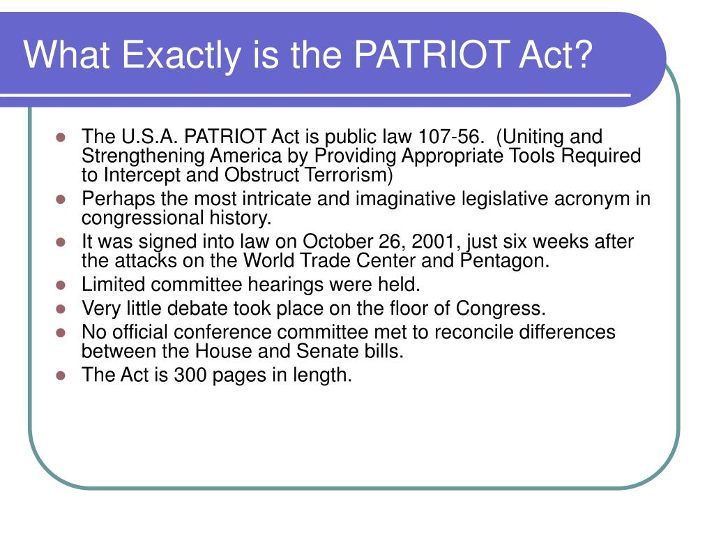 What Exactly is the PATRIOT Act?