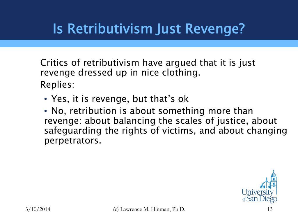 Is Retributivism Just Revenge?