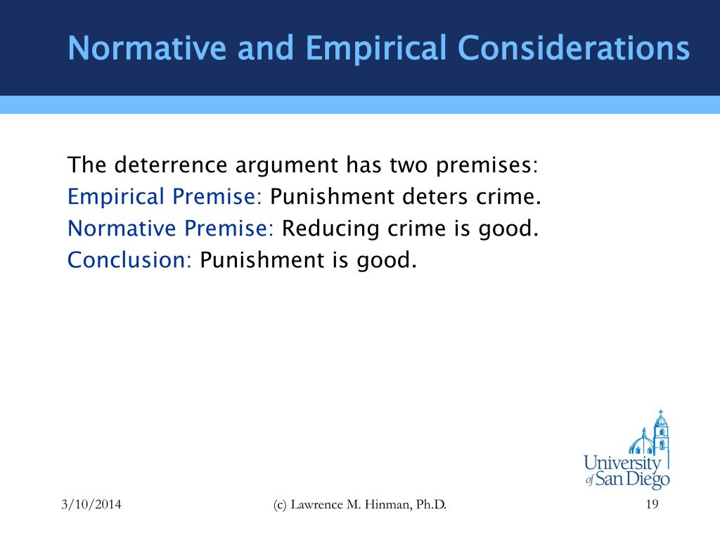 Normative and Empirical Considerations