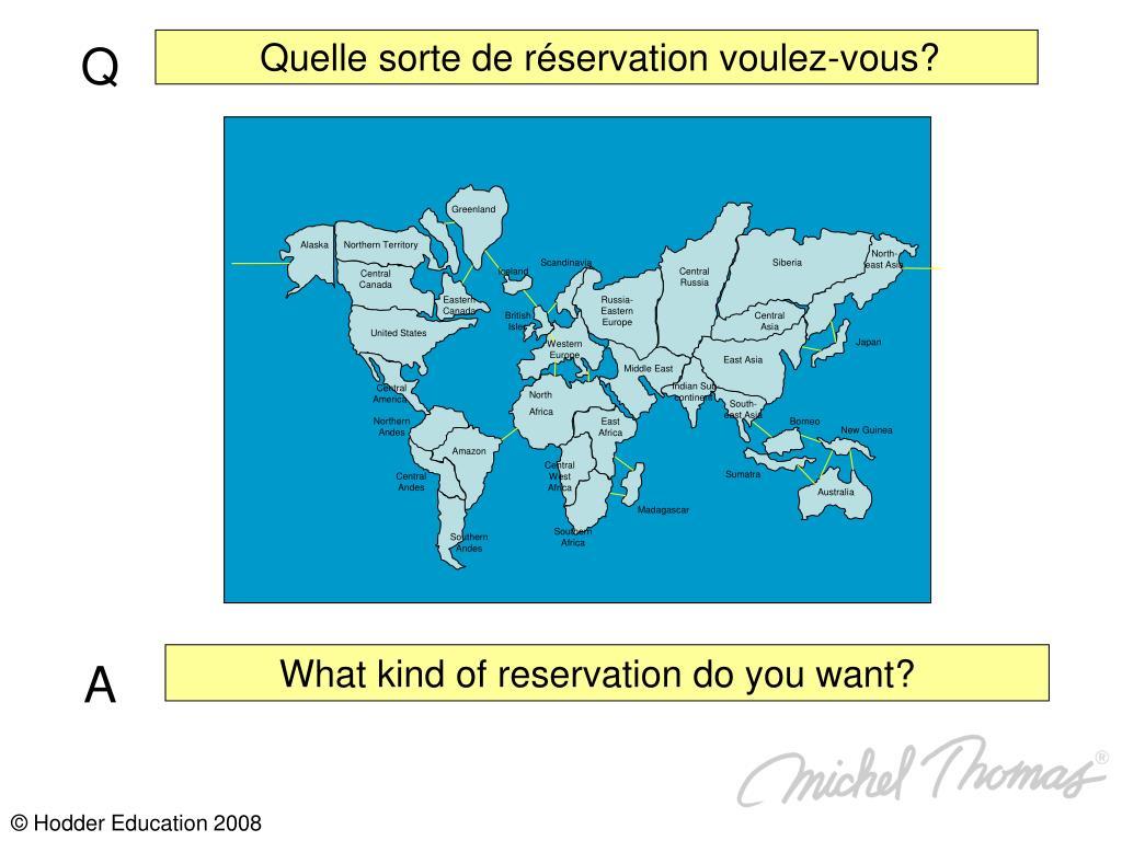 Quelle sorte de réservation voulez-vous?