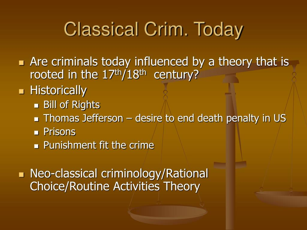 Classical Crim. Today