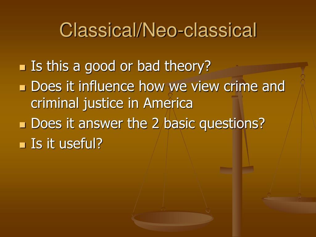 Classical/Neo-classical