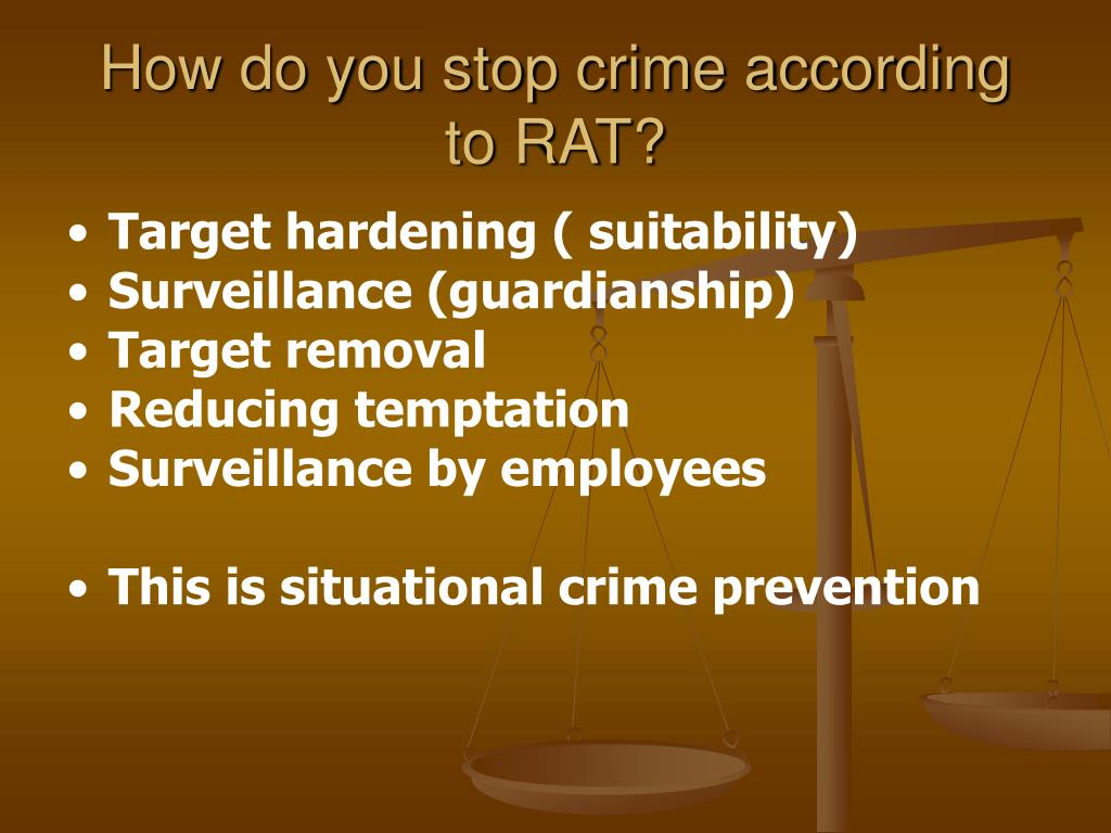 How do you stop crime according to RAT?