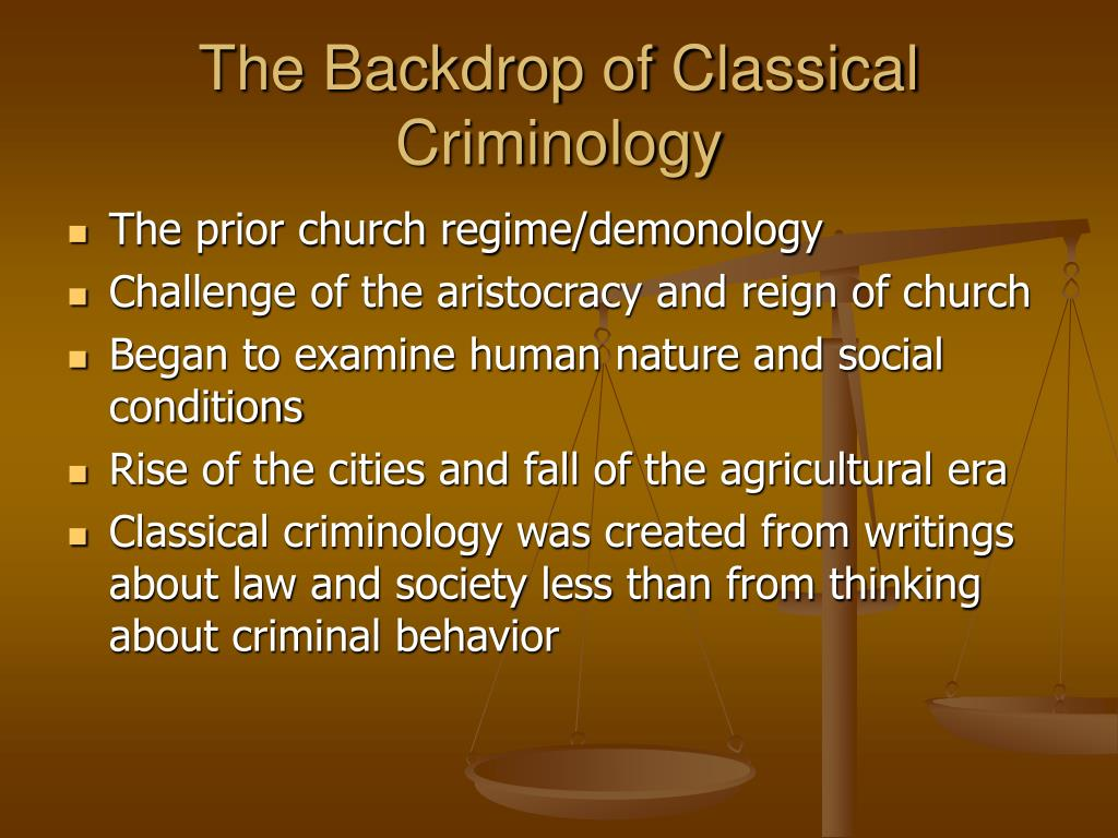 The Backdrop of Classical Criminology