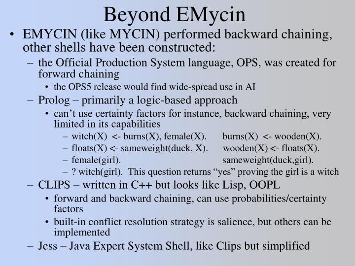 Beyond EMycin