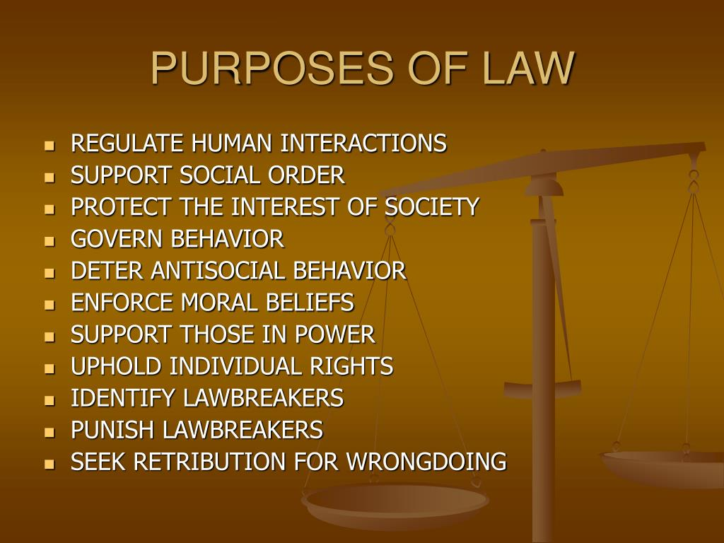 PURPOSES OF LAW