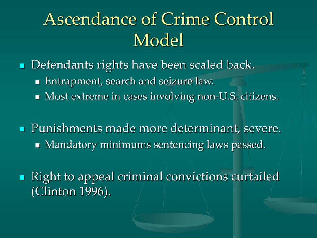 Ascendance of Crime Control Model