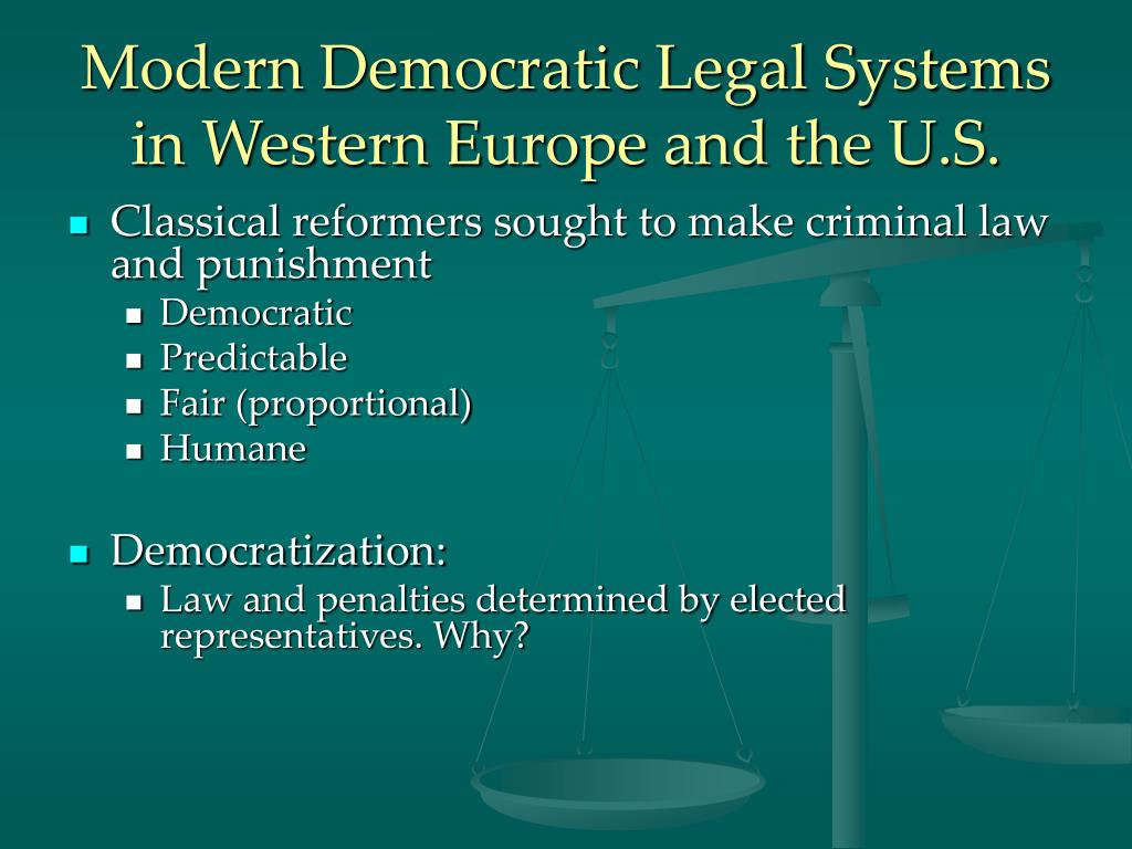 Modern Democratic Legal Systems in Western Europe and the U.S.