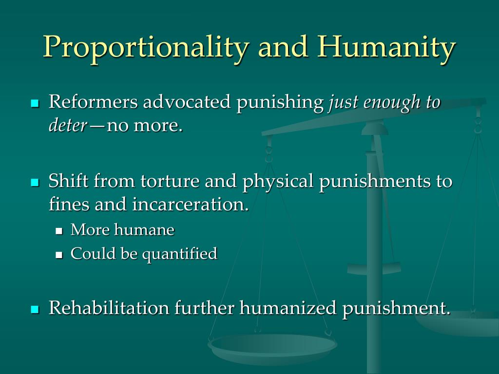 Proportionality and Humanity
