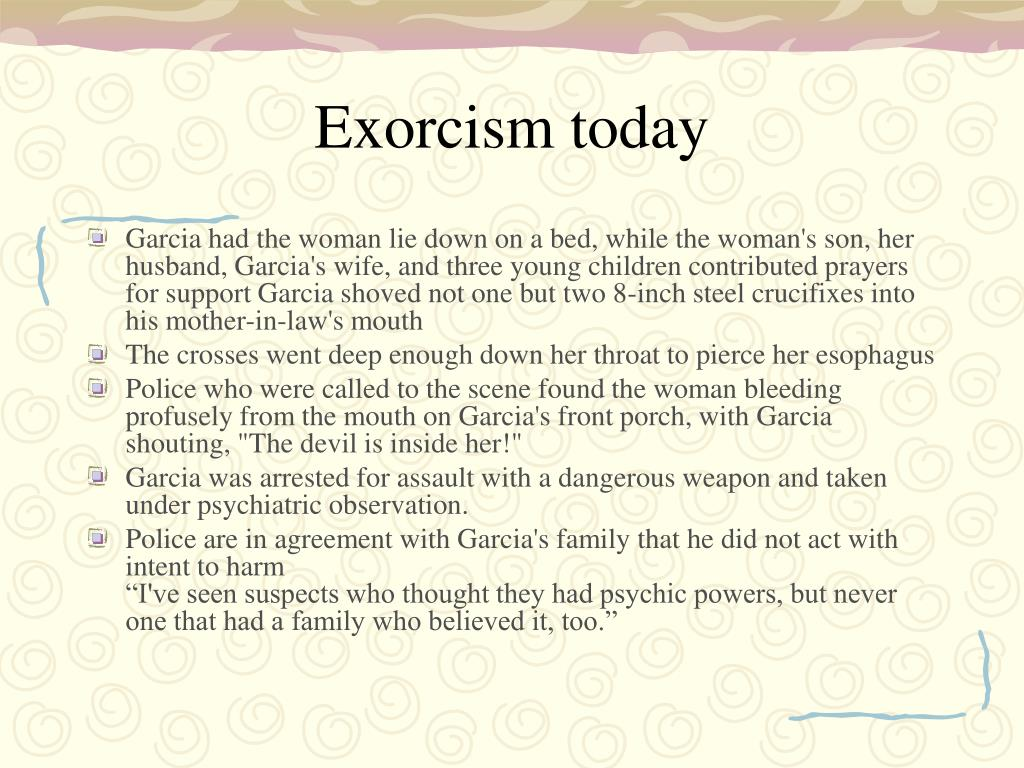 Exorcism today