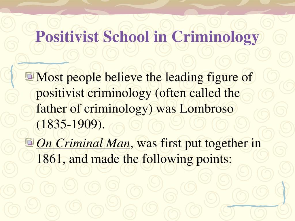 Positivist School in Criminology
