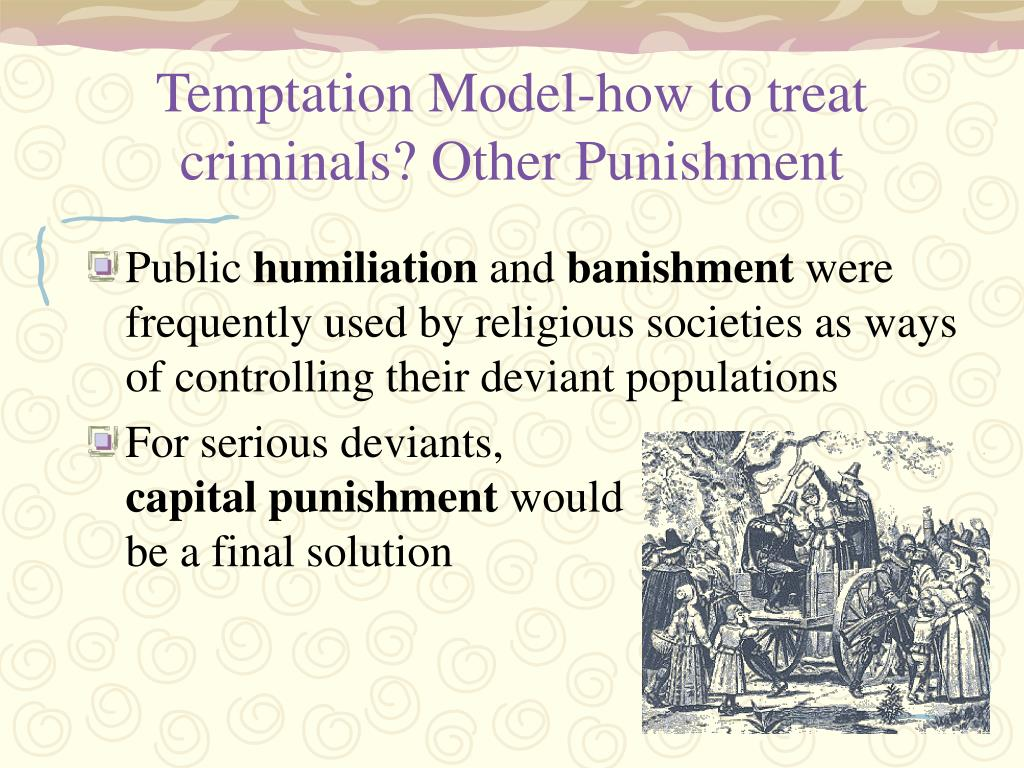 Temptation Model-how to treat criminals? Other Punishment