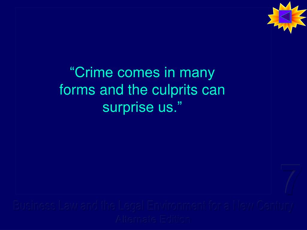"""""""Crime comes in many forms and the culprits can surprise us."""""""