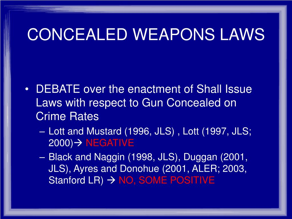 CONCEALED WEAPONS LAWS