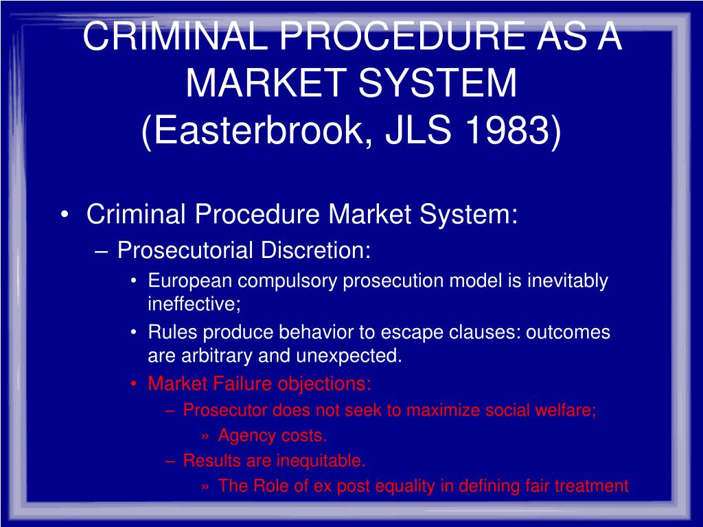 CRIMINAL PROCEDURE AS A MARKET SYSTEM