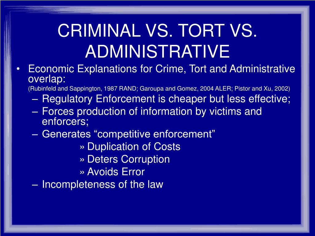 CRIMINAL VS. TORT VS. ADMINISTRATIVE