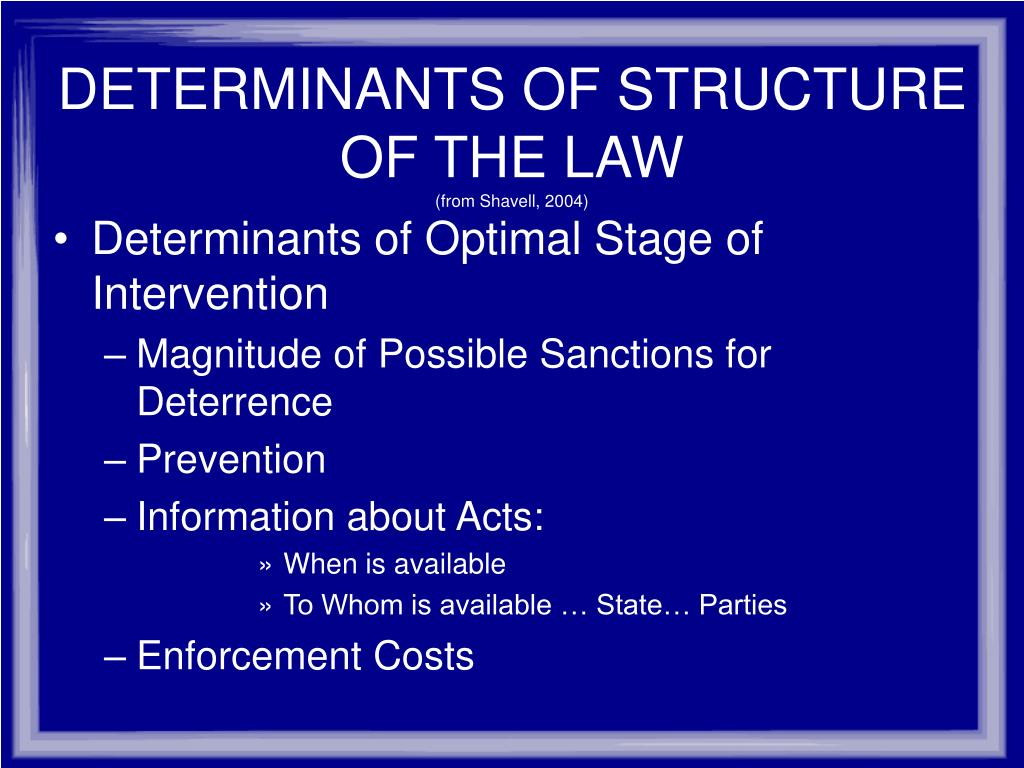 DETERMINANTS OF STRUCTURE OF THE LAW