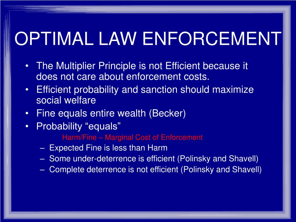 OPTIMAL LAW ENFORCEMENT