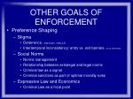 other goals of enforcement41