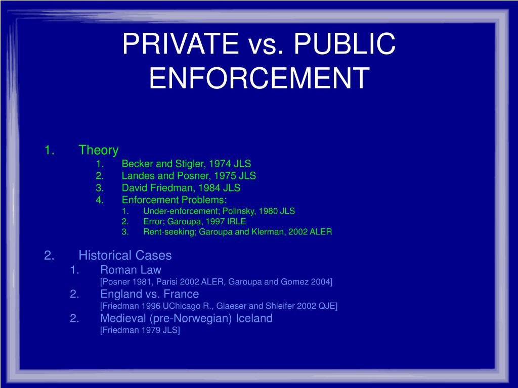 PRIVATE vs. PUBLIC ENFORCEMENT