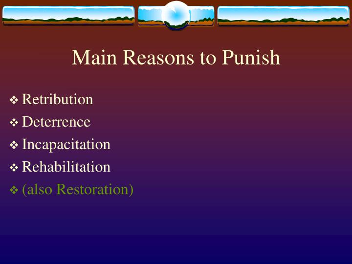 Main reasons to punish