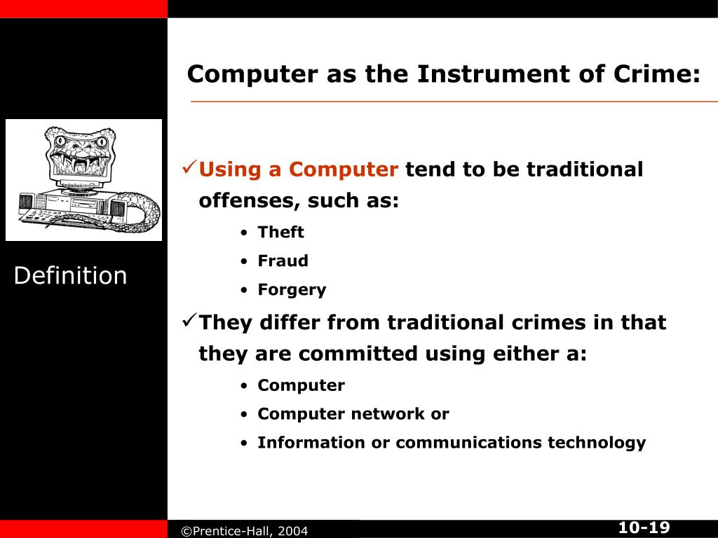 Computer as the Instrument of Crime: