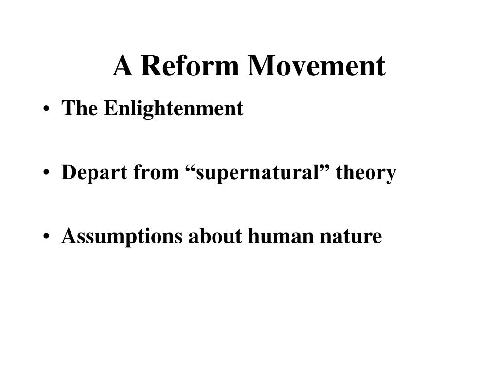 A Reform Movement