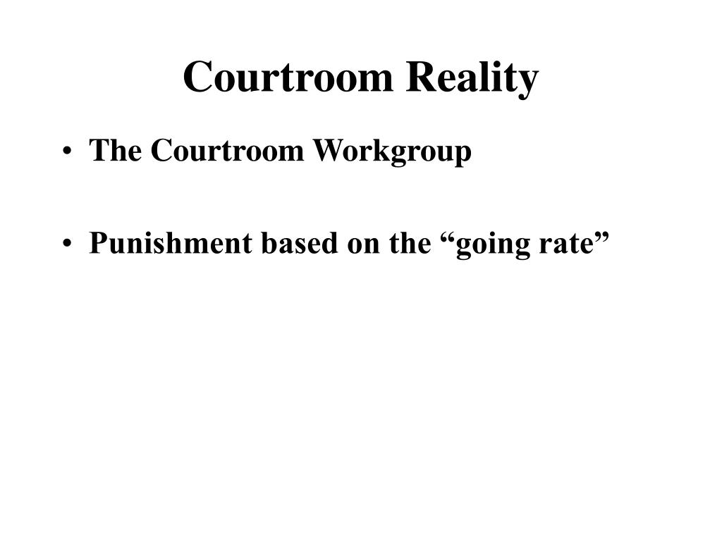 Courtroom Reality