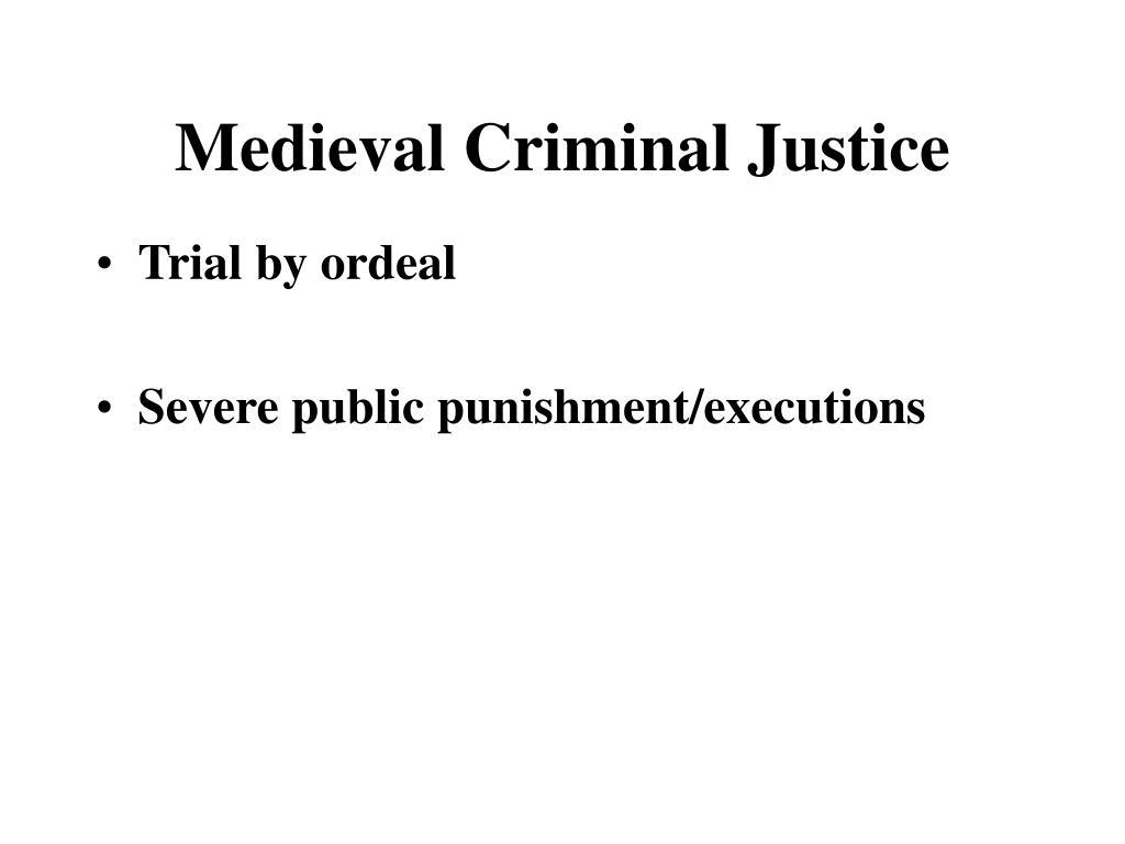 Medieval Criminal Justice