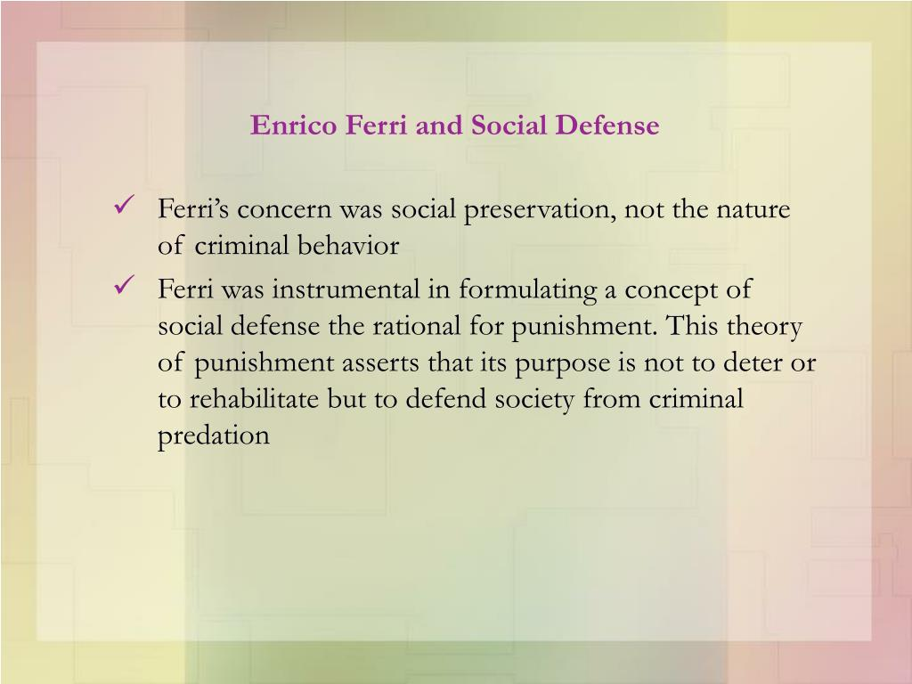 Enrico Ferri and Social Defense