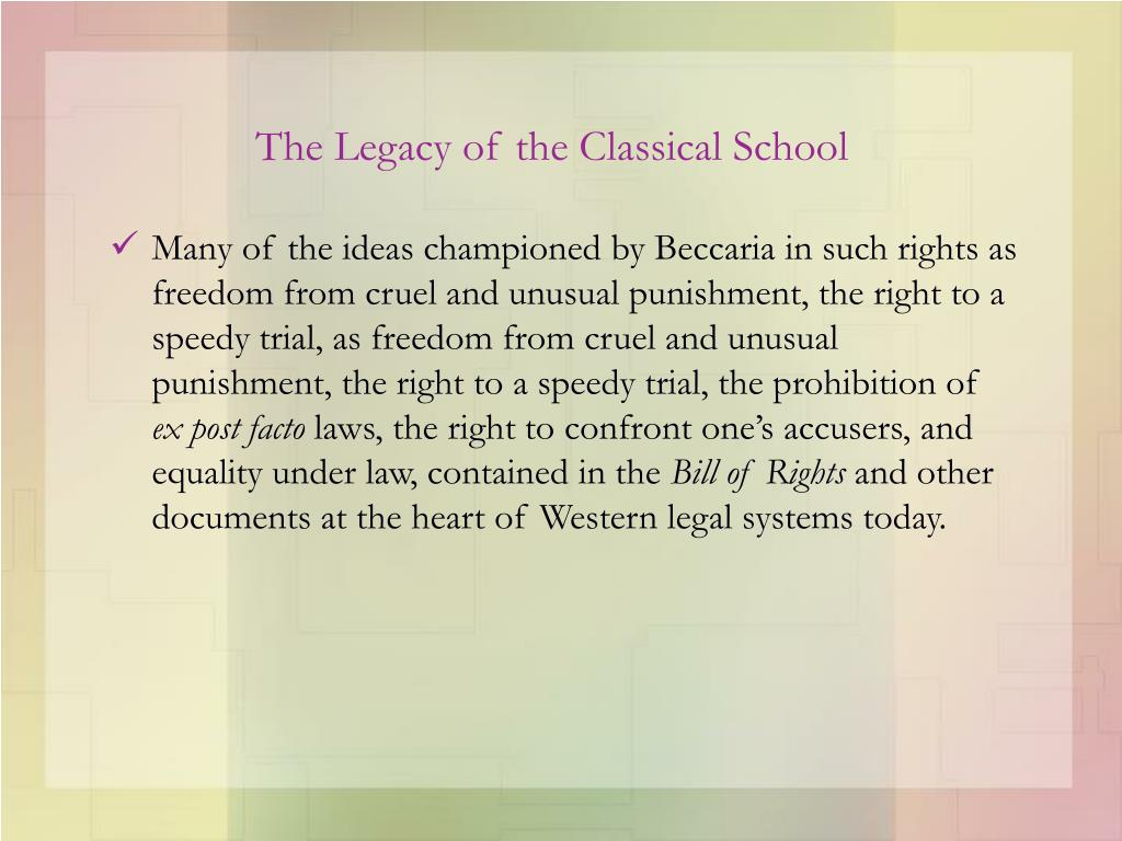 The Legacy of the Classical School