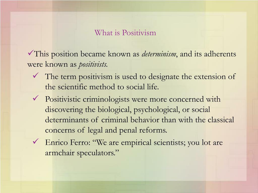 What is Positivism