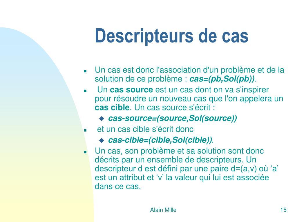 Descripteurs de cas