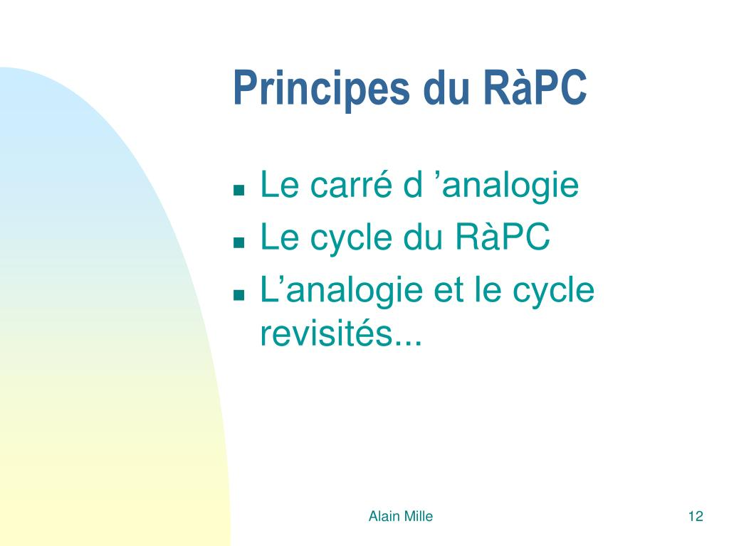 Principes du RàPC