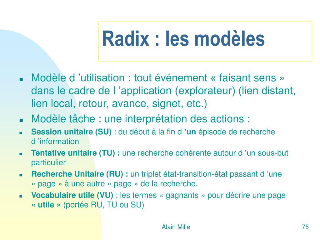 Radix : les modèles