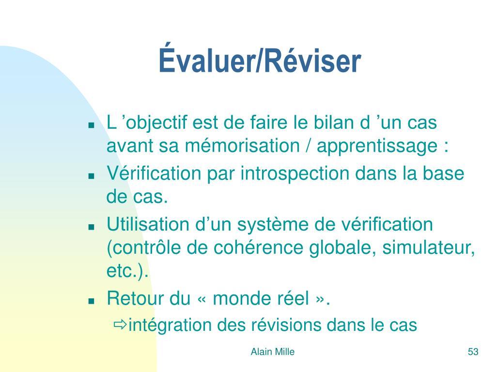 Évaluer/Réviser