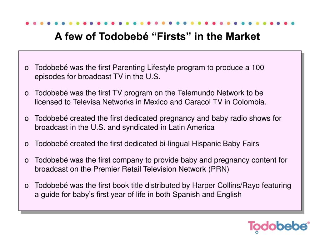 "A few of Todobebé ""Firsts"" in the Market"
