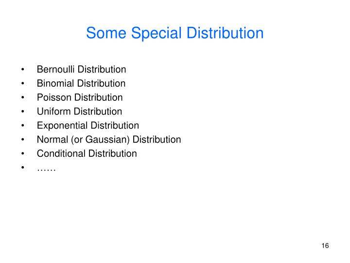 Some Special Distribution